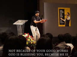 Not because of your good works God is blessing you, because he is good he is blessing you!